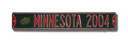"Steel Street Sign:  ""MINNESOTA 2004"" with All-Star Logo"