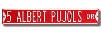 "Sporting Goods Stores Steel Street Sign: ""5 ALBERT PUJOLS DR"