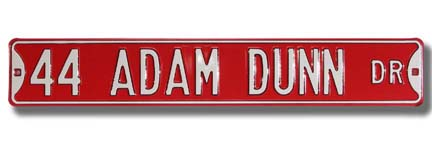 "Steel Street Sign: ""44 ADAM DUNN DR"""