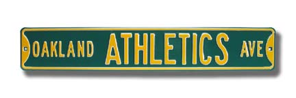Steel Street Sign: OAKLAND ATHLETICS AVE