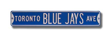 Steel Street Sign: TORONTO BLUE JAYS AVE