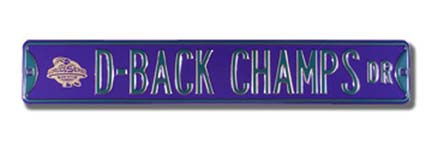 "Steel Street Sign: ""D-BACK CHAMPS DR"""