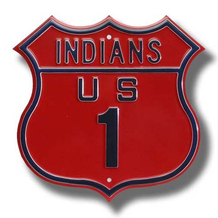 Steel Route Sign: INDIANS US 1
