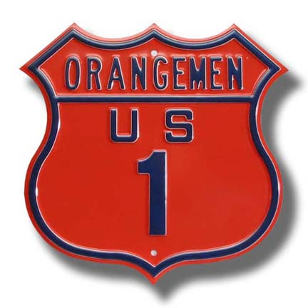 "Steel Route Sign:  ""ORANGEMEN US 1"""