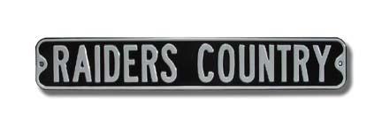 "Steel Street Sign:  ""RAIDERS COUNTRY"""