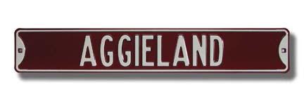 "Steel Street Sign:  ""AGGIELAND"""