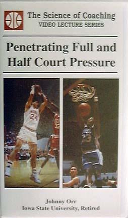 Penetrating Full & Half Court Pressure (video) by Johnny Orr (VHS)