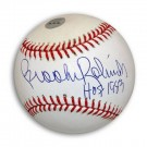 "Brooks Robinson Autographed OML Baseball Inscribed ""HOF 1983"""