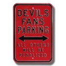 "Steel Parking Sign: ""DEVILS FANS PARKING:  ALL OTHERS WILL BE PENALIZED"""