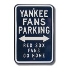 """Steel Parking Sign: """"YANKEE FANS PARKING: RED SOX FANS GO HOME"""" by"""
