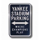"Steel Parking Sign:  ""YANKEE STADIUM PARKING:  WHERE CHAMPIONS PLAY"""
