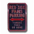 "Steel Parking Sign: ""RED SOX FANS PARKING:  YANKEE FANS GO HOME"""