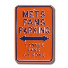 "Steel Parking Sign: ""METS FANS PARKING:  YANKEE FANS GO HOME"""