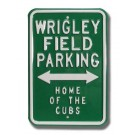 "Steel Parking Sign:  ""WRIGLEY FIELD PARKING:  HOME OF THE CUBS"""