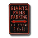 "Steel Parking Sign:  ""GIANTS FANS PARKING:  ALL OTHERS WILL BE EJECTED"""