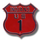 "Steel Route Sign:  ""INDIANS US 1"""