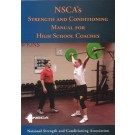"""NSCA's Strength and Conditioning Manual for High School Coaches"" (Book) by National Strength and Conditioning Association"