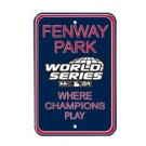 "Steel Parking Sign: ""FENWAY PARK:  WHERE CHAMPIONS PLAY"""