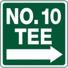 """12"""" x 12"""" """"No. ___ Tee"""" Information Sign"""
