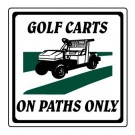"""12"""" x 12"""" """"Golf Carts On Path Only"""" Information Sign"""