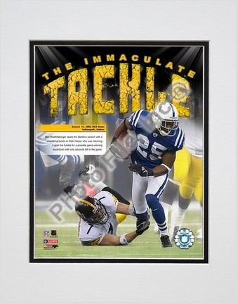 """Ben Roethlisberger 2006 """"Imaculate Tackle"""" Double Matted 8"""" x 10"""" Photograph (Unframed)"""