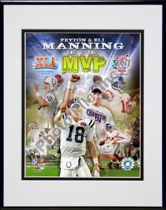 "Peyton Manning & Eli Manning ""Back to Back MVP's Composite (#67)"" Double Matted 8"" x 10"" Photogr"