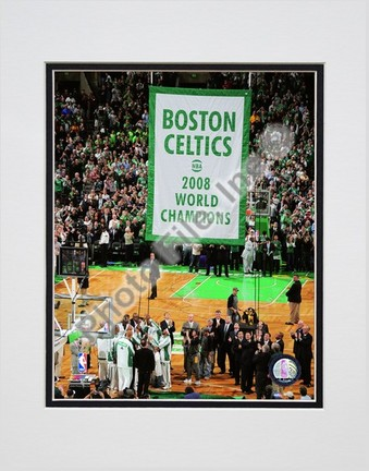 "Image of The Boston Celtics Raise their 2007-2008 Championship Banner Double Matted 8"" x 10"" Photograph (Unframed)"